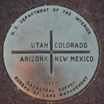 The Four Corners where the borders of Utah, Colorado, Arizona and New Mexico all meet.